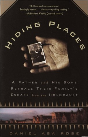 Hiding Places: A Father and His Sons Retrace Their Family's Escape from the Holocaust pdf