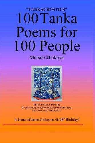 Amazon 100 Tanka Acrostic Poems For 100 People 9780914778271