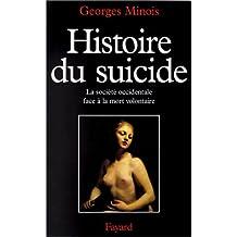 HISTOIRE DU SUICIDE:SOCIÉTÉ OCCID.FACE MORT VOLON.