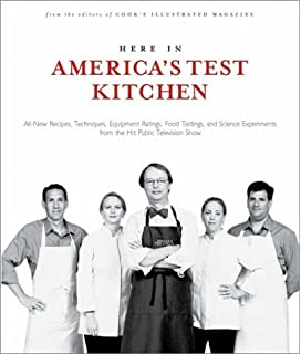 The Americas Test Kitchen Cookbook Editors of Cooks Illustrated