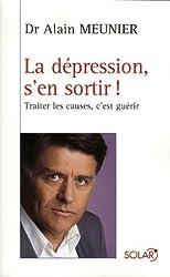 La dépression, s'en sortir ! (French Edition)