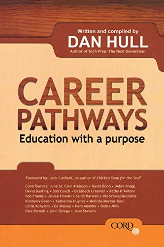 Career Pathways: Education With a Purpose