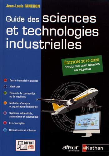 Guide des sciences et technologies industrielles 2019-2020 - Elève - 2019 par Jean-Louis Fanchon