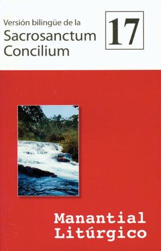 Version bilingue de la  Sacrosanctum Concilium: Manantial Liturgico 17 (Spanish Edition) pdf