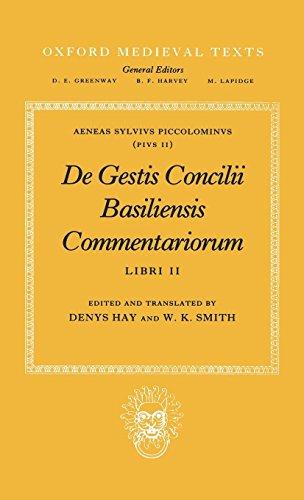 De Gestis Concilii Basiliensis Commentariorum: Libri II (Oxford Medieval Texts) (Bk.2) by Brand: Oxford University Press, USA