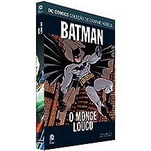 Dc Graphic Novels Ed. 105 - Batman: O Monge Louco