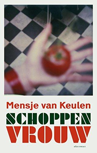 Amazoncom Schoppenvrouw Dutch Edition Ebook Mensje Van