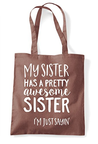 Statement A Sister Bag Awesome Has Chestnut Shopper My Tote Pretty wZ16B7xq