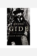[(Andre Gide: A Life in the Present )] [Author: Alan Sheridan] [Oct-2000] Hardcover
