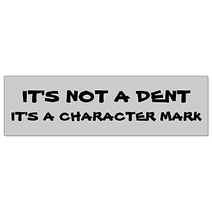 Car bumper sticker perhaps not a dent character mark