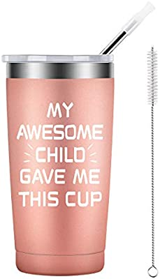 My Awesome Child Gave Me This Cup Tumbler Mom Gift Ideas Mothers Day Christmas Birthday Gifts For Mom Her Women Amazon Sg Home