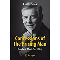 Confessions of the Pricing Man 2015: How Price Affects Everything (Spri70)