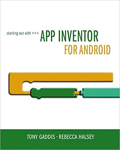 Starting out with app inventor for android tony gaddis rebecca starting out with app inventor for android 1st edition fandeluxe Image collections