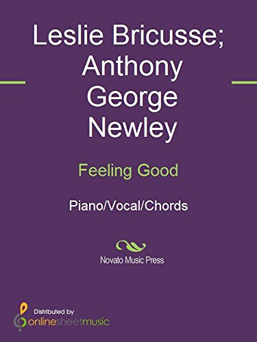 Feeling Good - Kindle edition by Anthony George Newley, Huff & Herb ...