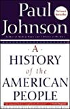 A History of the American People (text only) 1st (First) edition by P. M. Johnson