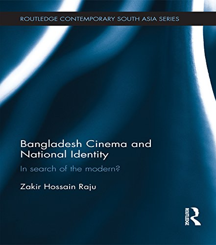 Download Bangladesh Cinema and National Identity: In Search of the Modern? (Routledge Contemporary South Asia Series) Pdf