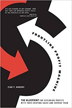 Frontline Profit Machine: The Khoury Blueprint for Exploding Profits at the Point of Sale