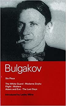Bulgakov Six Plays (World Classics)