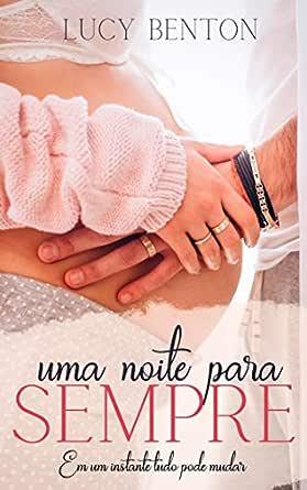 Uma Noite Para Sempre - eBooks na Amazon.com.br