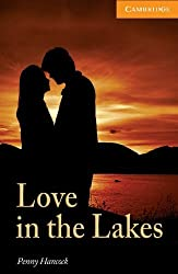Love in the Lakes Level 4 Intermediate (Cambridge English Readers)