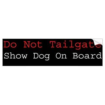 Show dog on board bumper sticker sticker graphic beware of dog lover sticker sign