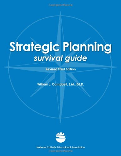 Strategic Planning Survival Guide, Revised Third Edition