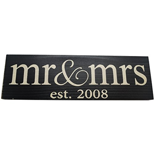 Signs 2008 - Mr & Mrs Est. 20XX Anniversary Wood Sign ((Sm) Lowercase, 2008 Black)
