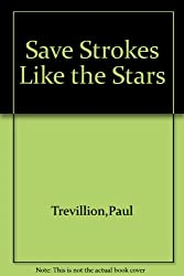 Save Strokes Like the Stars