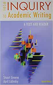 9781319071233 - From Inquiry to Academic Writing: A Text and Reader by Stuart Greene