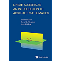 Linear Algebra as an Introduction to Abstract Mathematics