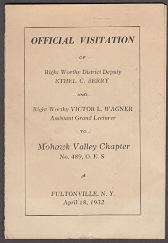Official Visitation Order Eastern Star Mohawk Valley Fultonville NY program 1932