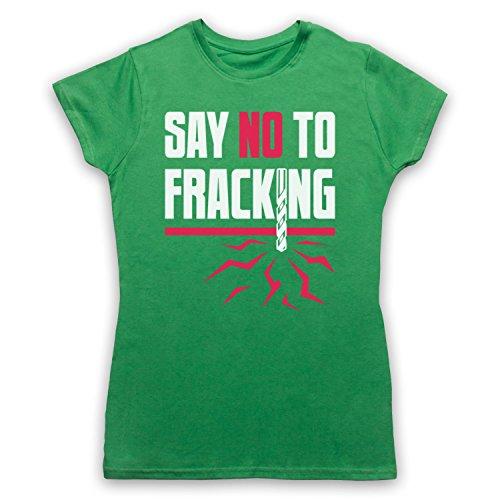 Say No To Fracking Protest Slogan Camiseta para Mujer Verde