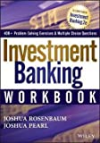 img - for Investment Banking Workbook (Paperback - Revised Ed.)--by Joshua Rosenbaum [2013 Edition] book / textbook / text book