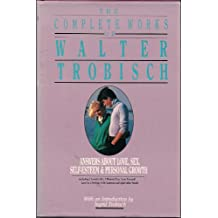 The Complete Works of Walter Trobisch