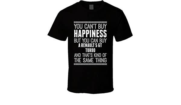 Amazon.com: Buy a Renault 5 GT Turbo Happiness Car Lover T Shirt: Clothing