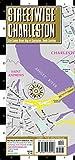 Streetwise Charleston Map - Laminated City Center Street Map of Charleston, South Carolina (Michelin Streetwise Maps)
