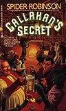 Callahan's Secret, Spider Robinson, 0441090745