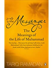 Ramadan, T: The Messenger: The Meanings of the Life of Muhammad