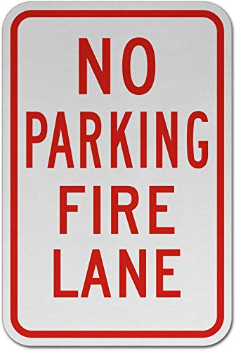 Traffic Signs - No Parking Fire Lane Sign 10 x 7 Aluminum Metal Sign Street Weather Approved Sign 0.04 Thickness