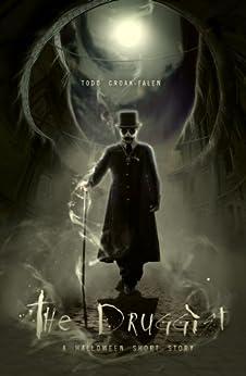 The Druggist by [Croak-Falen, Todd]