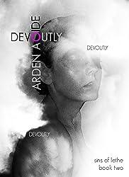 Devoutly (Sins of Lethe Book 2)