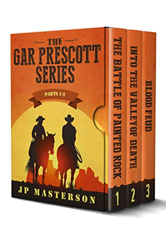 The Gar Prescott Series: parts 1-3 by [Masterson, J.P.]