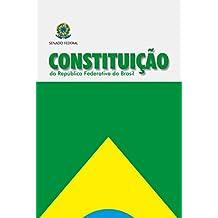 Constituição da República Federativa do Brasil: Atualizada até a Emenda nº 99/2017 (Legislação)