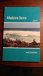 Medicine Stone: Poems