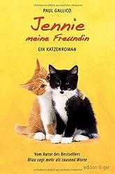 Jennie, meine Freundin. Ein Katzenroman.