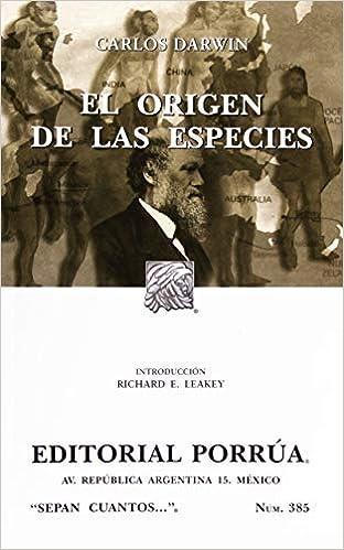 El origen de las especies (Sepan Cuantos # 385) (Spanish Edition): Charles Darwin: 9789700753591: Amazon.com: Books