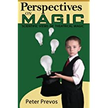 Perspectives on Magic: Scientific views of theatrical magic