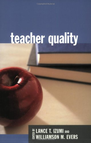 Teacher Quality (Hoover Institution Press Publication)