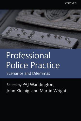 Professional Police Practice: Scenarios and Dilemmas