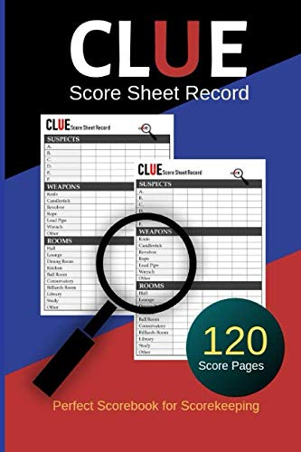 Clue Score Sheet Record: Clue Classic Score Sheet Book, Clue Score Record, Clue Scoresheet, Clue Score Card, Solve Your Favorite Detective Mystery Game, Size 6x9 Inch, 120 Pages (Gift) ()